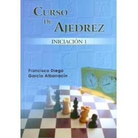CURSO DE AJEDREZ Vol. 1