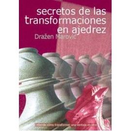 SECRETOS DE LAS TRANSFORMACIONES EN AJEDREZ