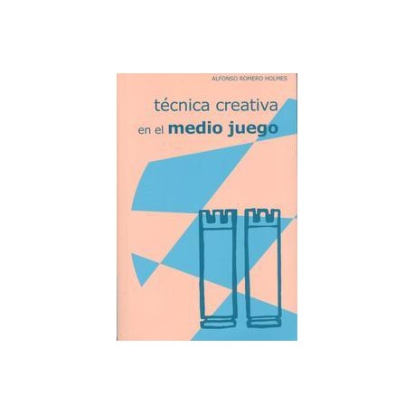 TÉCNICA CREATIVA EN EL MEDIO JUEGO