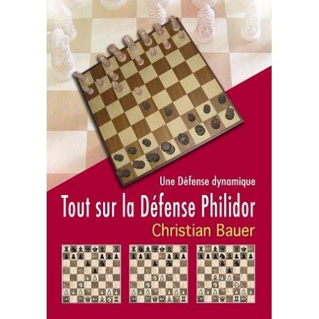 Tout sur la défense Philidor