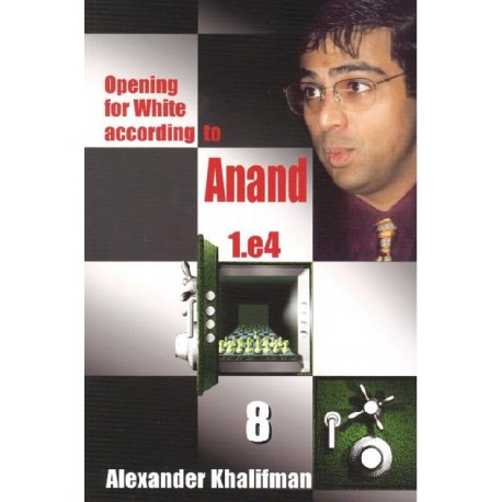 OPENING FOR WHITE ACCORDING TO ANAND - BOOK 8