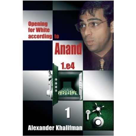 OPENING FOR WHITE ACCORDING TO ANAND - BOOK 1