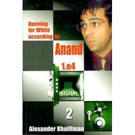 OPENING FOR WHITE ACCORDING TO ANAND - BOOK 2