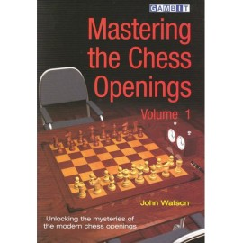 MASTERING THE CHESS OPENINGS Vol. 1