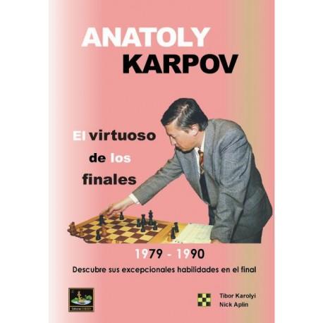 ANATOLY KARPOV, el virtuoso de los finales. Descubre sus excepcionales habilidades en el final (1979-1990)