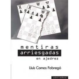 MENTIRAS ARRIESGADAS