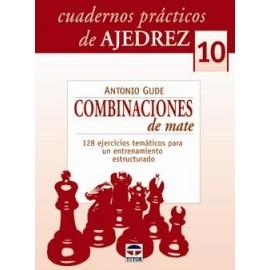 CUADERNOS PRÁCTICOS DE AJEDREZ (10)Combinaciones de mate