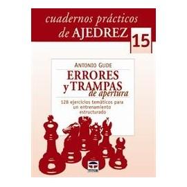 CUADERNOS PRÁCTICOS DE AJEDREZ (15) Errores y trampas de aperturas