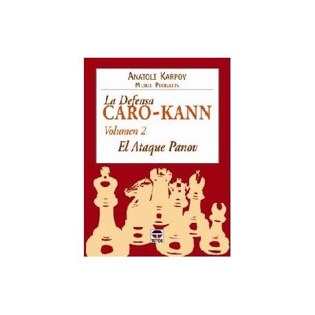 LA DEFENSA CARO-KANN Vol. 2 El ataque Panov