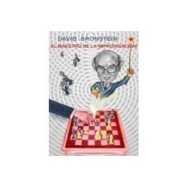 DAVID BRONSTEIN, EL MAESTRO DE LA IMPROVISACIÓN
