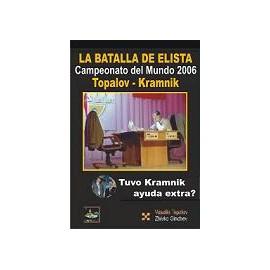 """LA BATALLA DE ELISTA""""EDICIÓN LUJO""""Topalov - Kramnik"""