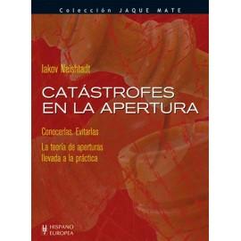 CATASTROFES EN LA APERTURA