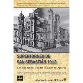 SUPERTORNEO DE SAN SEBASTIÁN 1912Capital Mundial del Ajedrez