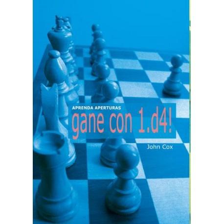 APRENDA APERTURAS: GANE CON 1.d4!