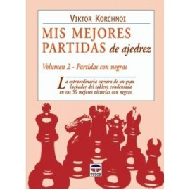 MIS MEJORES PARTIDAS DE AJEDREZ, VOLUMEN 2
