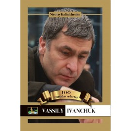 Vassily Ivanchuk, 100 Partidas Selectas