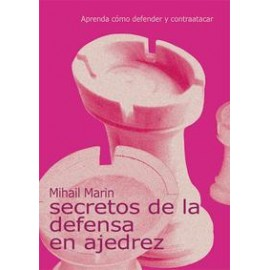 SECRETOS DE LA DEFENSA EN AJEDREZ