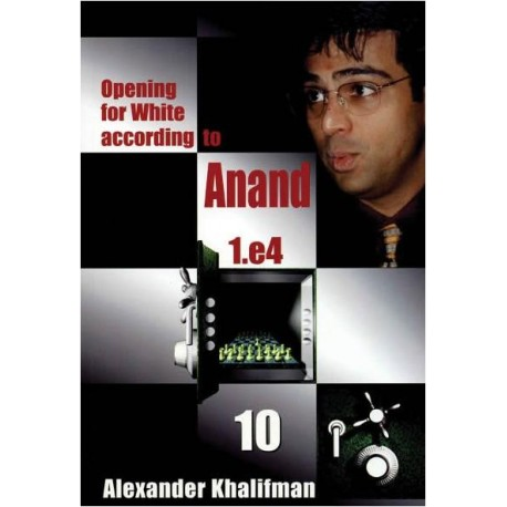 OPENING FOR WHITE ACCORDING TO ANAND - BOOK 10