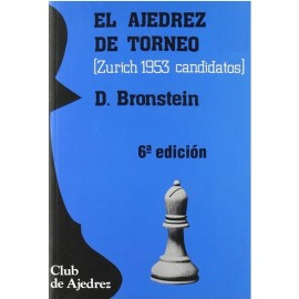 AJEDREZ DE TORNEO (Zurich 1953 candidatos)