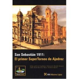 SAN SEBASTIAN 1911. El Primer Gran Supertorneo de Ajedrez