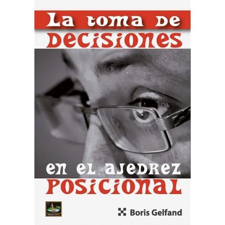 LA TOMA DE DECISIONES EN EL AJEDREZ POSICIONAL