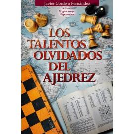 LOS TALENTOS OLVIDADOS DEL AJEDREZ