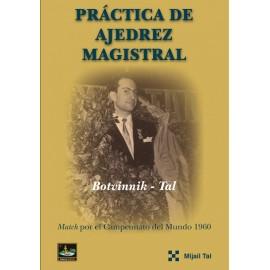 PRÁCTICA MAGISTRAL DE AJEDREZ