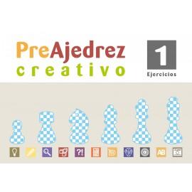 Preajedrez creativo 1 (Nueva edición con más contenidos y Ejercicios)