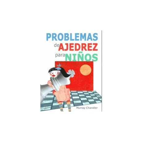 PROBLEMAS DE AJEDREZ PARA NIÑOS