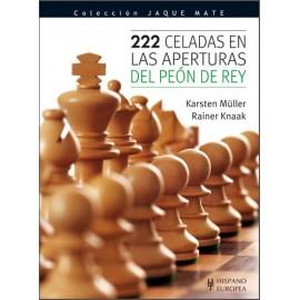 222 CELADAS EN LAS APERTURAS DEL PEÓN DE REY