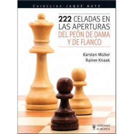 222 CELADAS EN LAS APERTURAS DEL PEÓN DE DAMA Y DE FLANCO