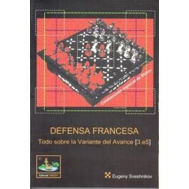 DEFENSA FRANCESA Todo sobre la variante del avance 3.e5