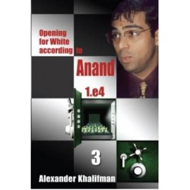 OPENING FOR WHITE ACCORDING TO ANAND - BOOK 3