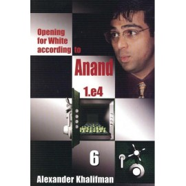 OPENING FOR WHITE ACCORDING TO ANAND - BOOK 6