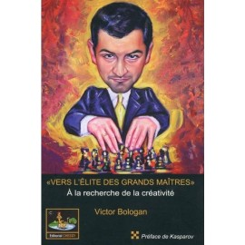 Vers l'élite des grands maîtres