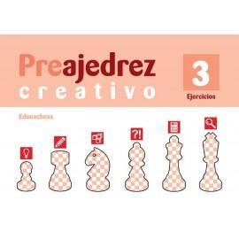 Preajedrez creativo 3 EJERCICIOS