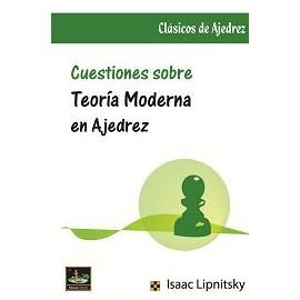 CUESTIONES SOBRE Teoría moderna en Ajedrez