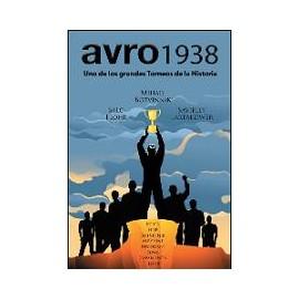 AVRO 1938 uno de los grandes torneos de la historia